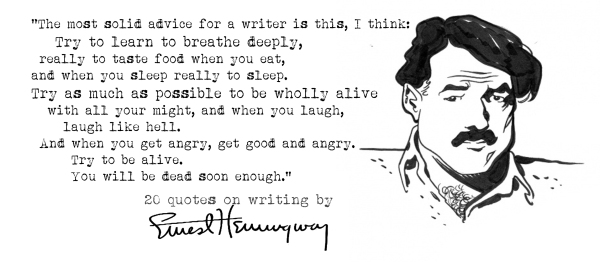 Click the image for 19 more Ernest Hemingway's quotes on writing