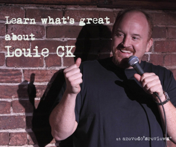 Click the image to learn about why Louie CK is great