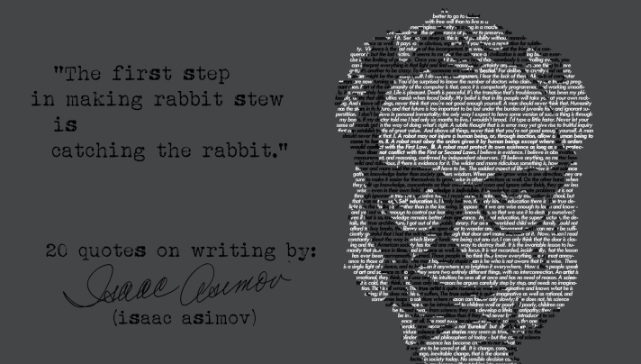 Click  for  more Isaac Asimov's quotes on writing