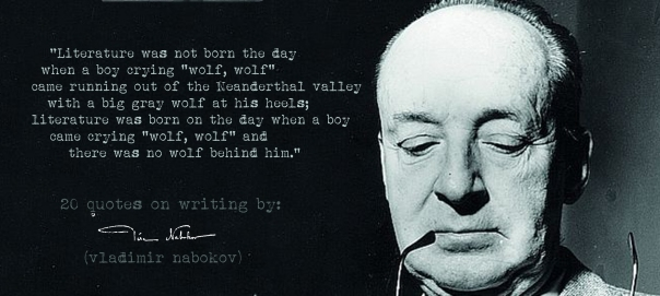 (Click the image) for 19 more Vladimir Nabokov's quotes on writing