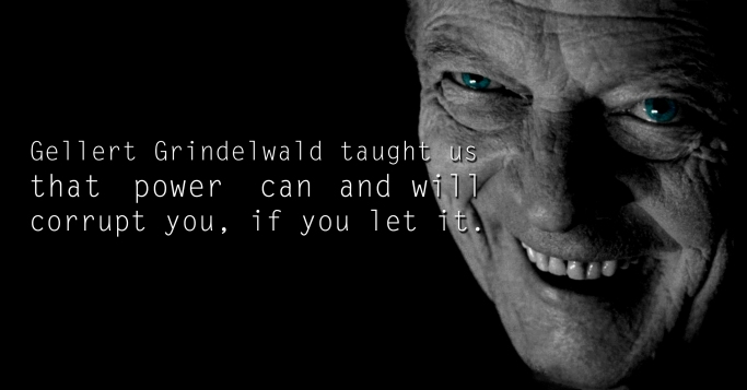 Gellert Grindelwald  - See the 30 Things That Harry Potter taught us