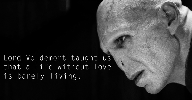 Lord Voldemort - See the 30 Things That Harry Potter taught us