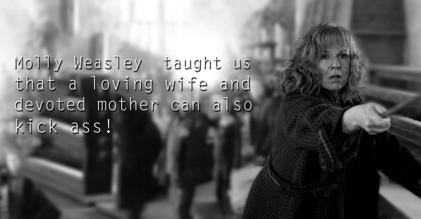 Molly Weasley - See the 30 Things That Harry Potter taught us