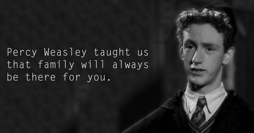 Percy Weasley - See the 30 Things That Harry Potter taught us