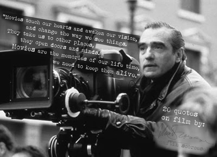 (Click the image) for 19 more of Martin Scorcese's quotes on directing