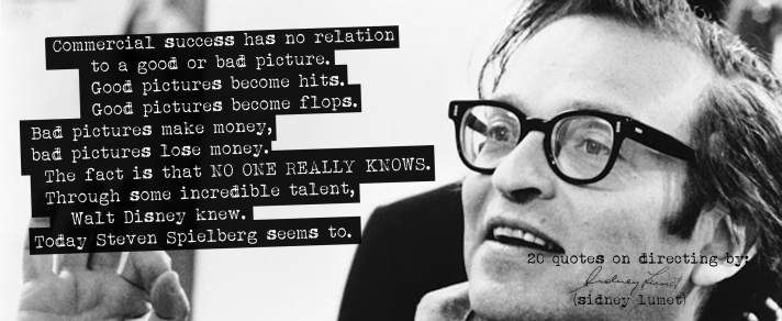 (Click the image) for 19 more of Sidney Lumet's quotes on directing