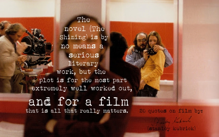(Click the image) for 19 more of Stanley Kubrick's quotes on film