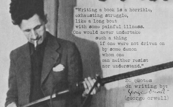 Click the image for 19 more George Orwell's quotes on writing copy