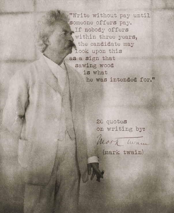 Mark Twains 20 Quotes On Writing