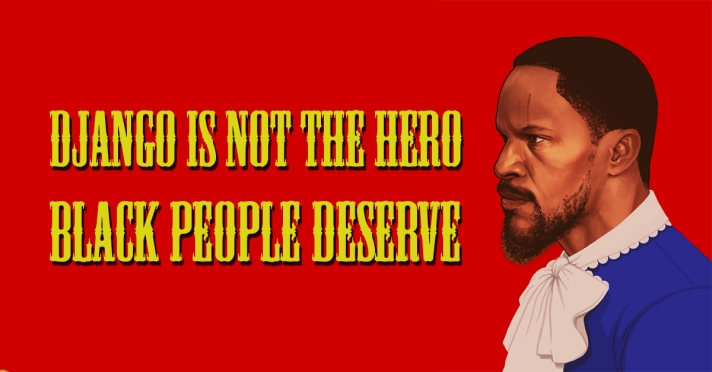 Django is NOT The Hero Black People Deserve