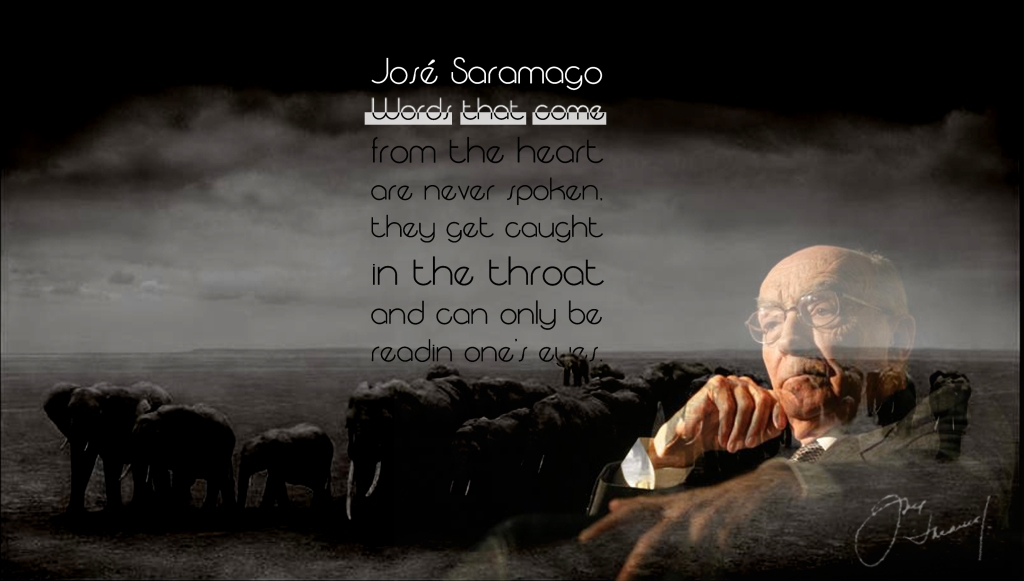 saramago, quotes to live by, sad quotes, quote,